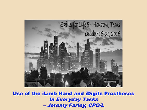 2018 SFL5 #37: Use of the iLimb Hand and iDigits Prostheses in Everyday Tasks
