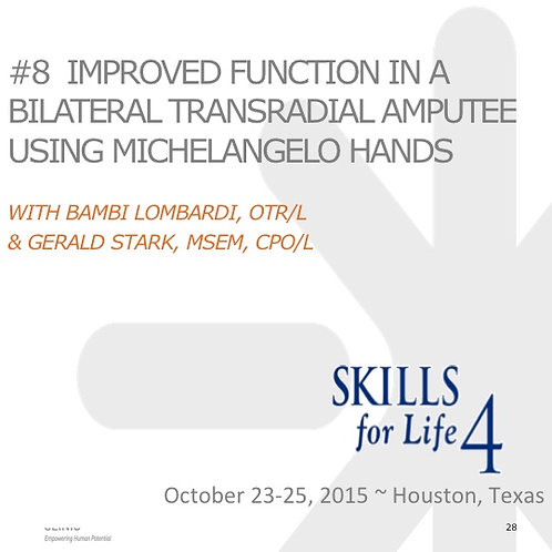 2015 SFL4 #8: Improved Function in a Bilateral Transradial Amputee