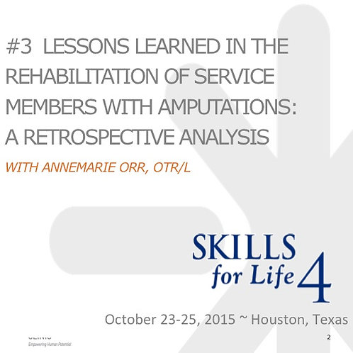 2015 SFL4 #3: Lessons Learned in the Rehabilitation of Service Members