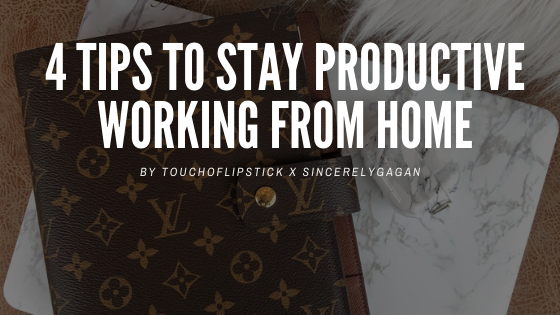 4 Tips To Stay Productive Working From Home