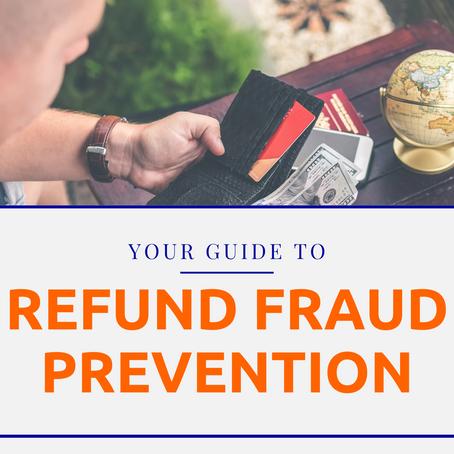 Refund Fraud Prevention