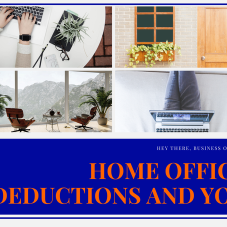 Home Office Deductions and You