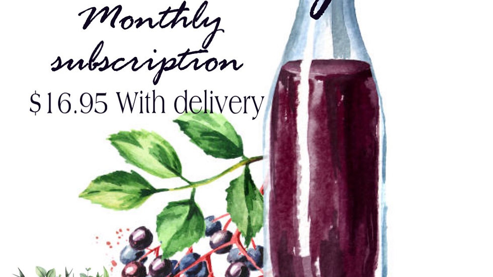 Monthly Elderberry subscription.