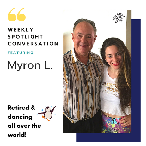 Weekly Spotlight Conversation with Myron L.