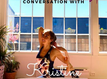 Weekly Spotlight Conversation with Kristine G.