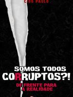 somos todos corruptos.jpg