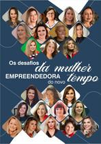 Os desafios da mulher empreendedora do novo tempo