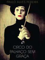 o circo do palhaço sem graça_BAIXA.jpg