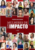 Mulheres de alto impacto