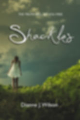 Shackles by Dianne J. Wilson
