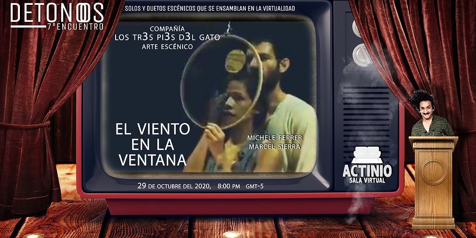 EL VIENTO EN LA VENTANA - Festival Detonos