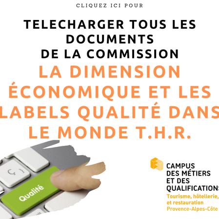 {Commission technique} La dimension économique et les labels qualité dans le monde T.H.R.