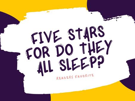 5 Stars for do they all sleep?