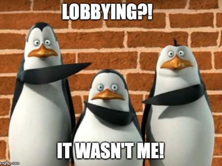 Wait, What?! I'm a lobbyist?!