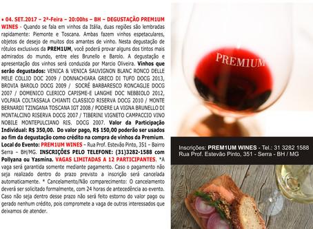 DEGUSTAÇÃO PREM1UM WINES          DIA 04/09 - 20 h em Belo Horizonte