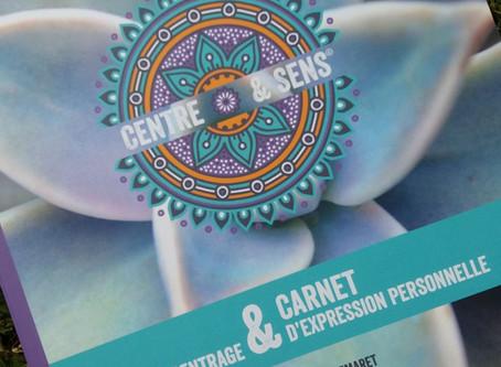 CARNET DE RECENTRAGE ET D'EXPRESSION PERSONNELLE DE CENTRE & SENS© - 19/05/2019