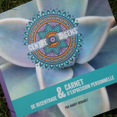 CARNET DE RECENTRAGE ET D'EXPRESSION PERSONNELLE DE CENTRE & SENS©