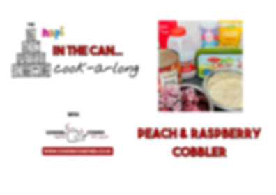 IN THE CAN COOKALONG - PEACH COBBLER  IN