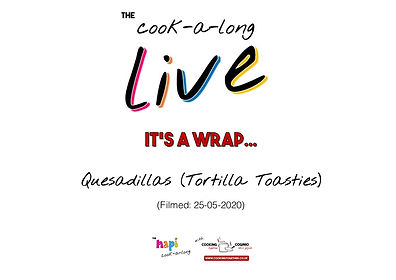 COOKALONG LIVE - INTRO PAGE QUESADILLAS.