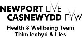 newport live health and wellbeing team l