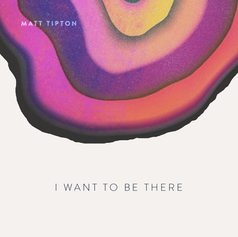 I Want to Be There | 2016