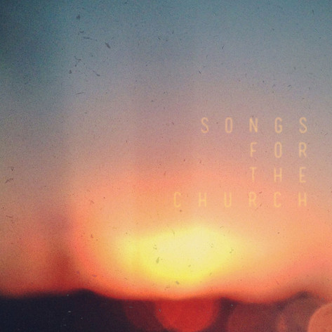 Songs for the Church | 2015