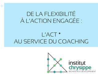 De la flexibilité à l'action engagée : l'ACT au service du coaching