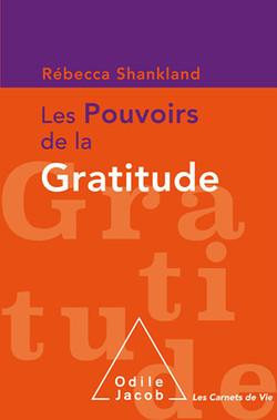 Les pouvoirs de la gratitude Shankland