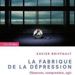 La fabrique de la dépression