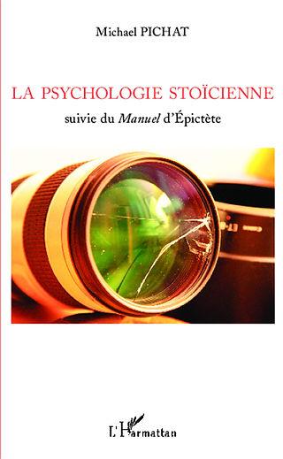La psychologie stoïcienne par Michael Pichat