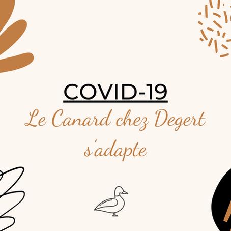 Covid-19: Le Canard chez Degert s'adapte !
