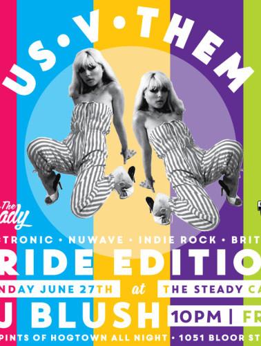 US VS THEM at The Steady, Toronto