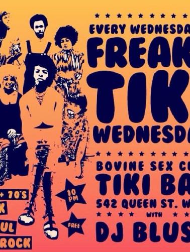 Freaky Teaky Wednesdays at The Bovine Sex Club, Toronto