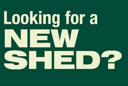LOOKING FOR A NEW SHED.jpg