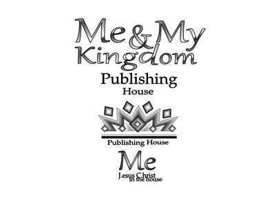 Me & My Kingdom Publishing House J.C. In the House