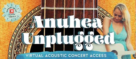 Anuhea Unplugged