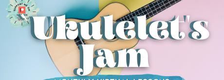 Ukulelet's Jam!