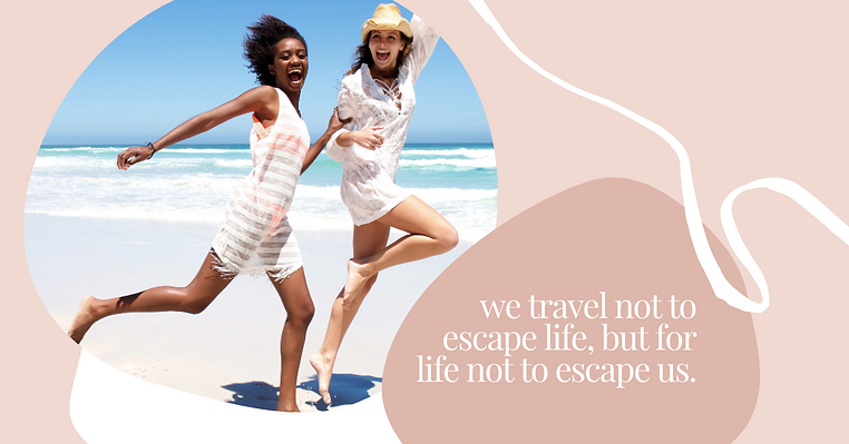 we travel not to escape life, but for li