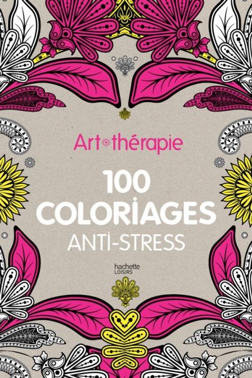100 coloriages anti-stress hachette loisirs