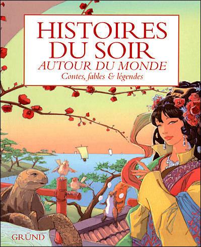 Histoire du soir, Autour du Monde