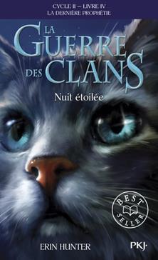 La Guerre des Clans (Nuit étoilée) : La dernière prophétie (Cycle II), Tome 4