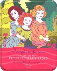 Histoire pour petites filles sages : comptines du soir