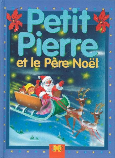 Petit Pierre et le Père Noël