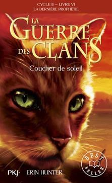 La Guerre des Clans : La dernière prophétie (Cycle II), Tome 6