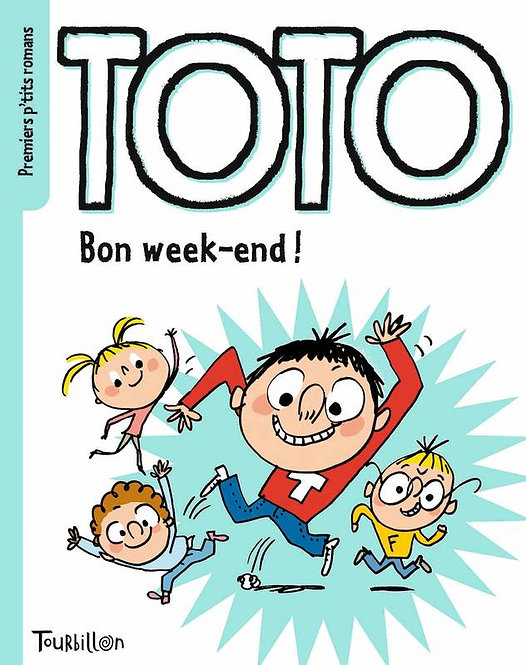 Toto Bon week-end !