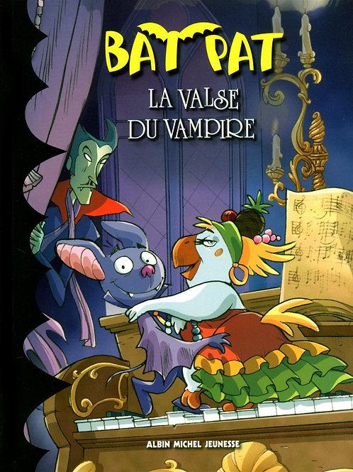 Bat Pat La valse du vampire