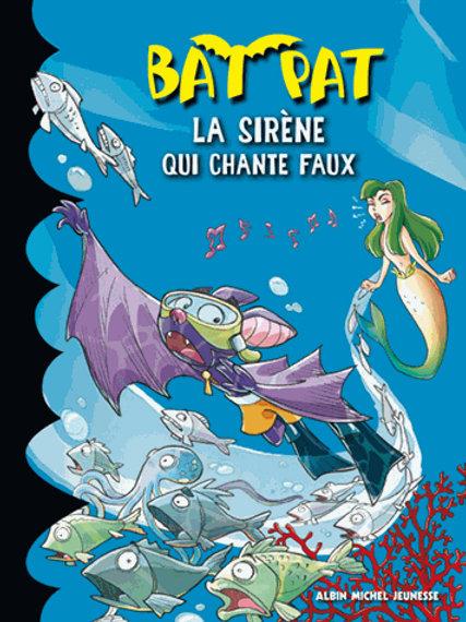 Bat Pat La sirène qui chante faux