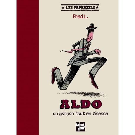 Aldo un garçon tout en finesse