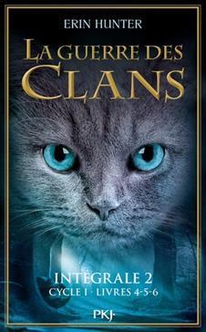 La Guerre des Clans, Intégrale 2 (Cylce 1 - livres 4-5-6)