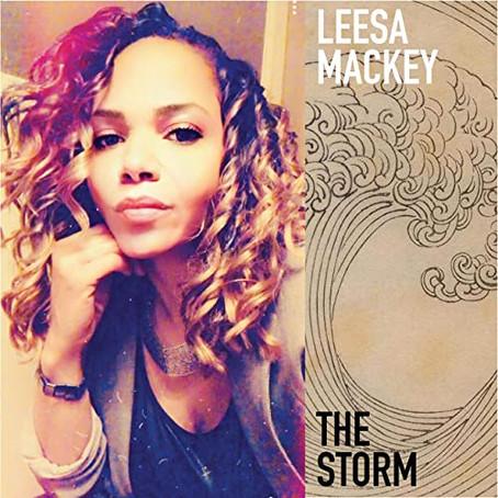 Leesa Mackey just dropped her new R&B & Soul Single - The Storm